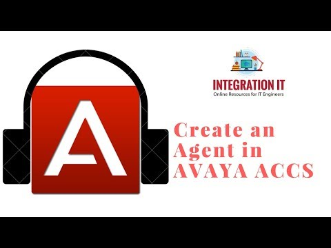How to Create an Agent in Avaya ACCS