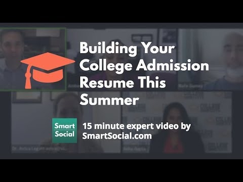 Building Your College Admission Resume This Summer