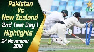 Pakistan Vs New Zealand   Highlights   2nd Test Day 1   24 November 2018   PCB