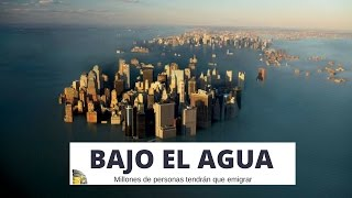 Bajo el agua: Millones de personas tendrán que emigrar por la subida del nivel del mar