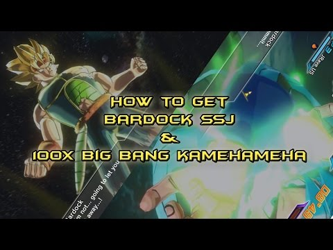 Dragon Ball Xenoverse - How to get 100x big bang kamehameha & Bardock SSJ (With Proof)
