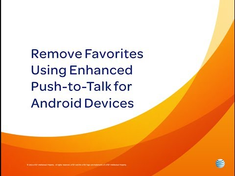 Remove Favorites Using Enhanced Push-to-Talk for Android Devices: How To Video