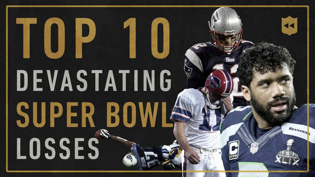Top 10 Most Devastating Super Bowl Losses of All-Time   Vault Stories