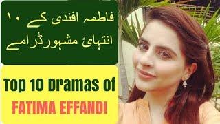 Fatima Effandi Top 10 Drama Serials | T10PP