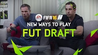 FIFA 16 Ultimate Team - FUT Draft Trailer ft. Gary Neville & Jamie Carragher