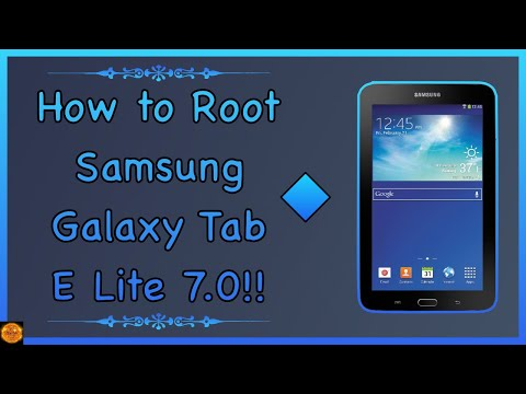 How to Root Samsung Galaxy Tab E Lite 7.0 SM-T113!!