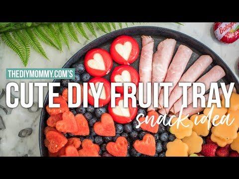 CUTE DIY FRUIT TRAY SNACK IDEA | The DIY Mommy