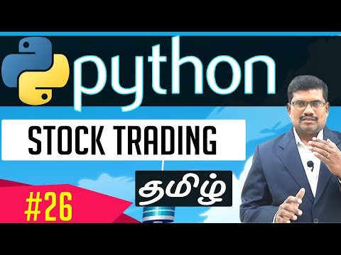 #26 Stock Trading || Learn Python Foundation in Tamil