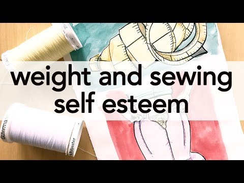 Weight and Sewing Self Esteem