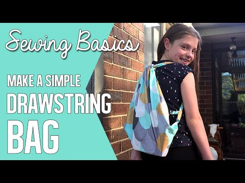 Drawstring Backpack: SEWING FOR KIDS