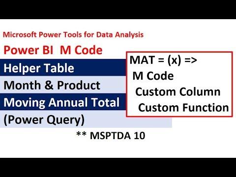 MSPTDA 10: Power BI M Code for Moving Annual Total (MAT): Custom Function Power Query Custom Column
