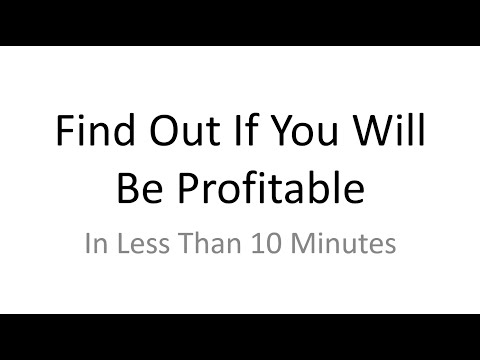 Determine Profitability In Less Than 10 Minutes