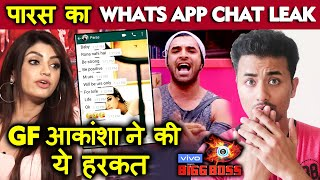 Bigg Boss 13   GF Akanksha Puri LEAKS Paras Chhabra's WhatsApp Messages   BB 13 Latest Video