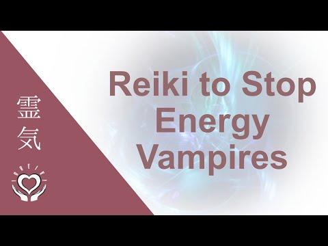 Reiki To Stop Energy Vampires | Energy Healing | Emotional & Psychic Vampires