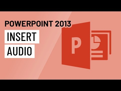 PowerPoint 2013: Inserting Audio