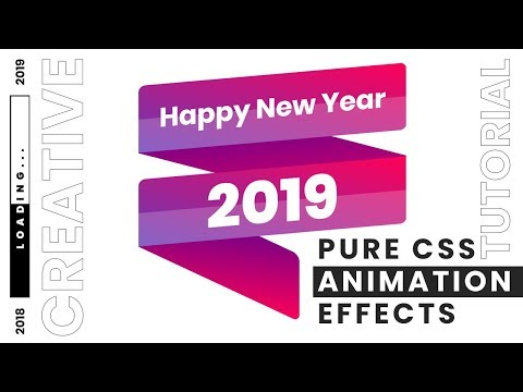 Pure CSS Animation Effects   Happy New Year 2019