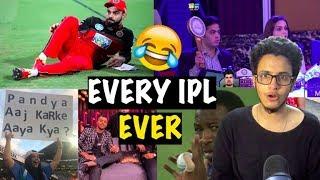 Every IPL Ever