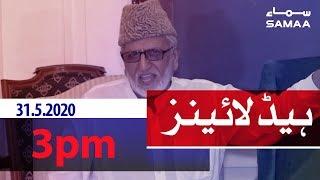 Samaa Headlines - 3pm | Mai apne bachon ko bilakta hua nahi dekh sakta: Irshad Hussain Bukhari