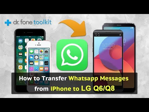 How to Transfer Whatsapp messages from iPhone to LG Q6/G8