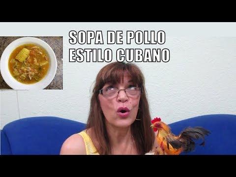 Sopa de Pollo-Estilo Cubano  Chicken Soup/Cuban Style
