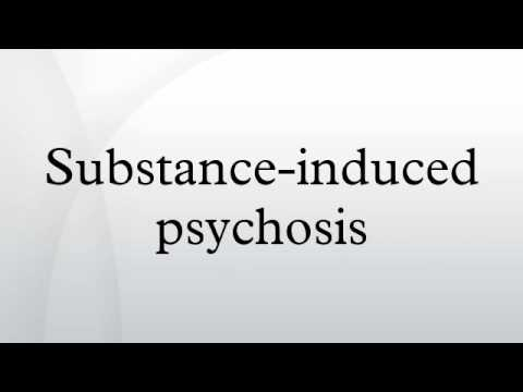 Substance-induced psychosis