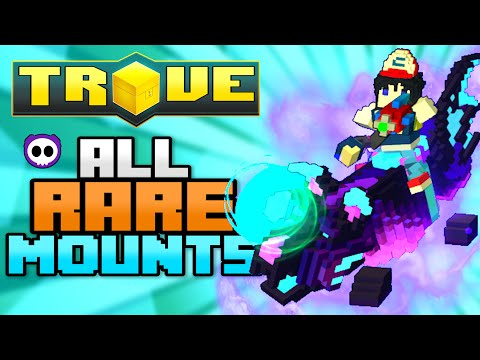 ALL RARE MOUNTS IN TROVE INCLUDING CONTEST (Check Description for How to Get)