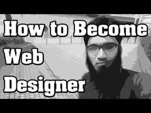 How to Become a Web Designer ?