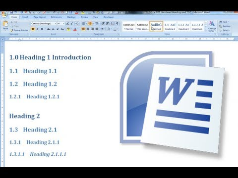 Numbered Headings and Automated Table of Contents - Office Word 2007