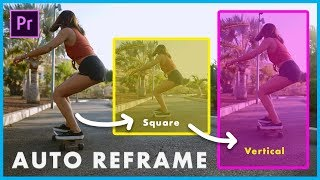 New Premiere Pro 2020 Effect! How to Auto Reframe Video to Any Size