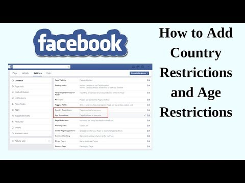 How to Add Country Restrictions and Age Restrictions for Facebook Page 2018