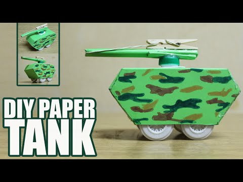 How to make a paper tank that shoots - DIY toy tank