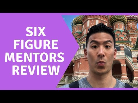 Six Figure Mentors Review - Get In OR Stay AWAY??