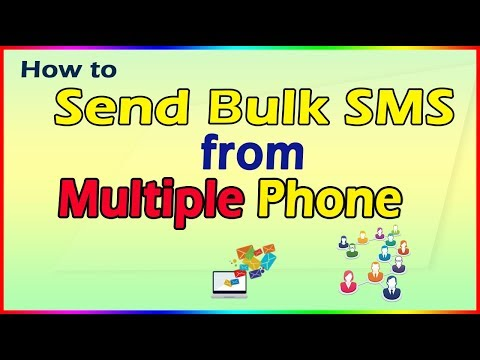 how to send bulk sms from multiple phones