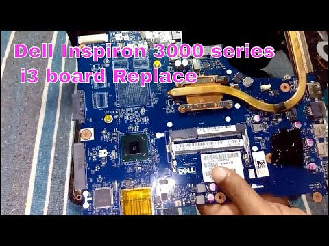Dell Inspiron 15 3000 series Motherboard Replace