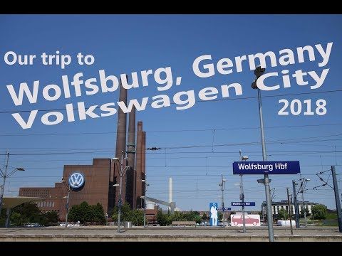 Visit to Wolfsburg, The Volkswagen city. Petrol heads on holiday.