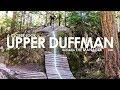 A Closer Look: Upper Duffman (ft. The Manager)    Whistler Bike Park   4k GoPro POV