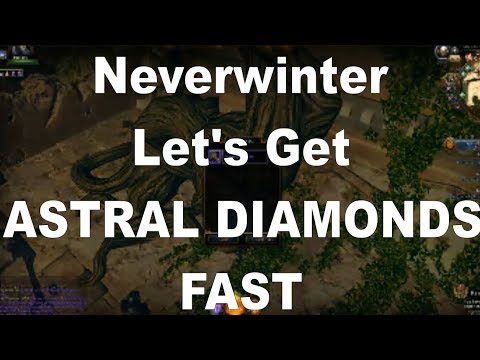 Neverwinter Make ASTRAL DIAMONDS FAST Farming Resources