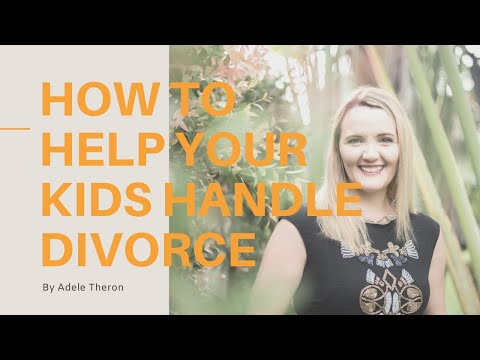How to Help Your Children Handle the End of Your Marriage | Kids & Divorce