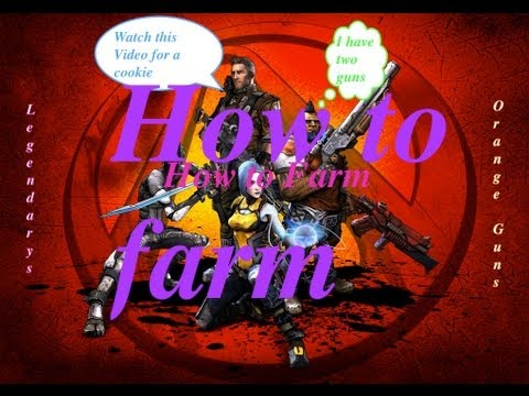 Borderlands 2 - How to Farm