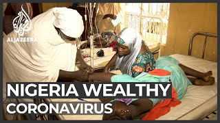 COVID-19 crisis forces Nigeria's wealthy to use local hospitals