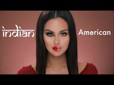 American VS Indian Makeup Tutorial