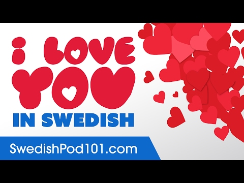 3 Ways to Say I Love You in Swedish