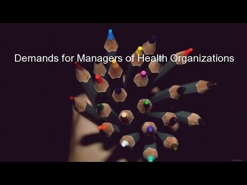 Demands for Managers of Health Organizations