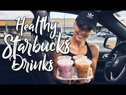 Starbucks: My Top 5 Healthy Drinks