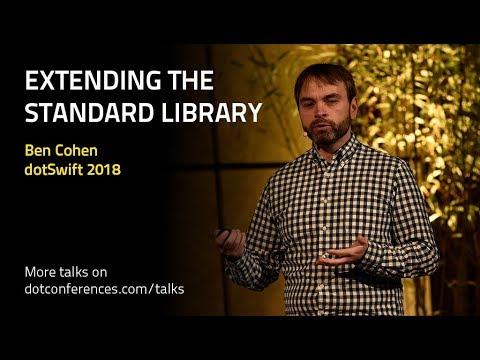 dotSwift 2018 - Ben Cohen - Extending the Standard Library