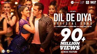 Dil De Diya - Radhe |Salman Khan, Jacqueline Fernandez |Himesh Reshammiya|Kamaal K,Payal D|Shabbir A
