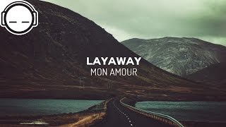 Layaway - Mon Amour ~ best of ambient chillstep music for study