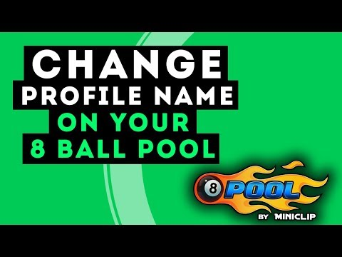 How to Change 8 Ball Pool Account Name? 100% Working For All Accounts [2017]