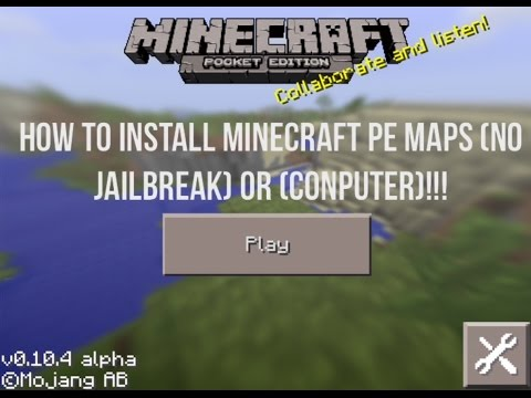 How To Install Minecraft PE Custom Maps (Without Jailbreak)