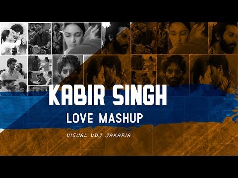 Xxx Mp4 Kabir Singh Love Mashup 2019 Kabir Singh Romantic Mashup DJ Ricky DJ Zoe VDJ Jakaria 3gp Sex